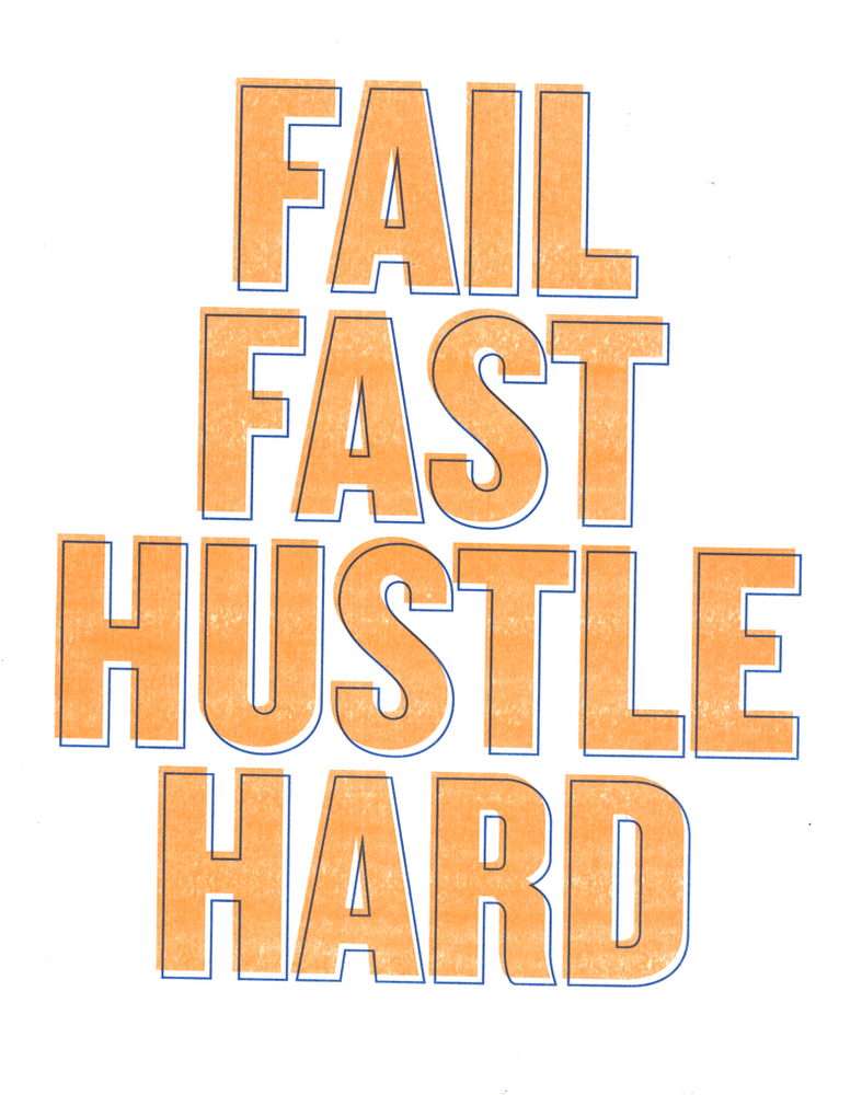 Image of Fail Fast Hustle Hard