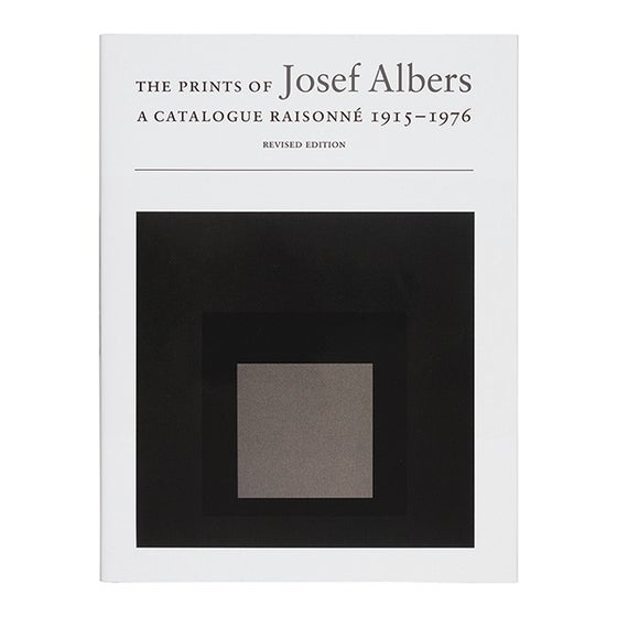 Image of The Prints of Josef Albers: A Catalogue Raisonné 1915–1976