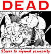 "Image of DEAD ""Slaves of Abysmal Perversity"" T-shirt"