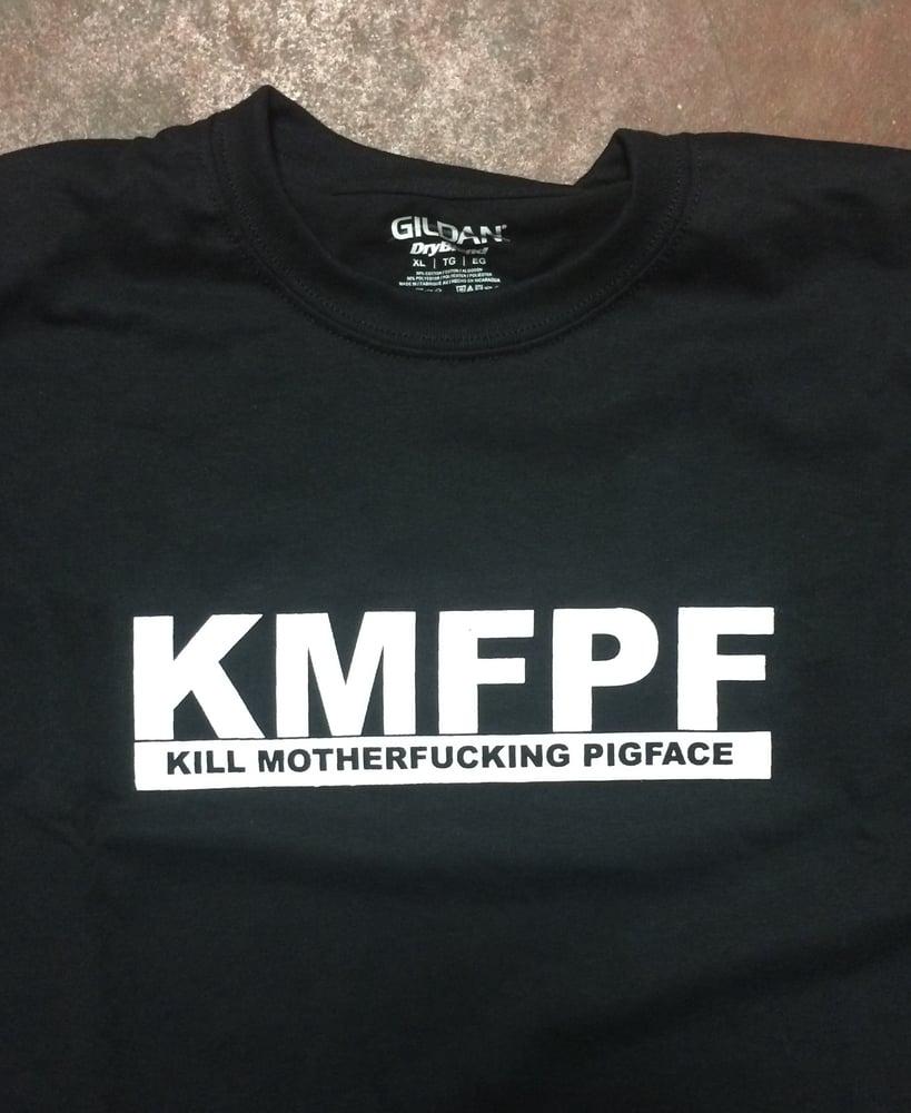 Image of KILLMOTHERFUCKINGPIGFACE
