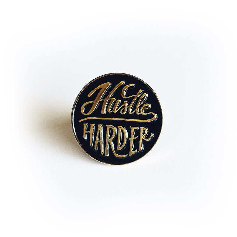 Image of Hustle Harder Lapel Pin