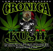 Image of Cronica Mexican Kush VOL 1