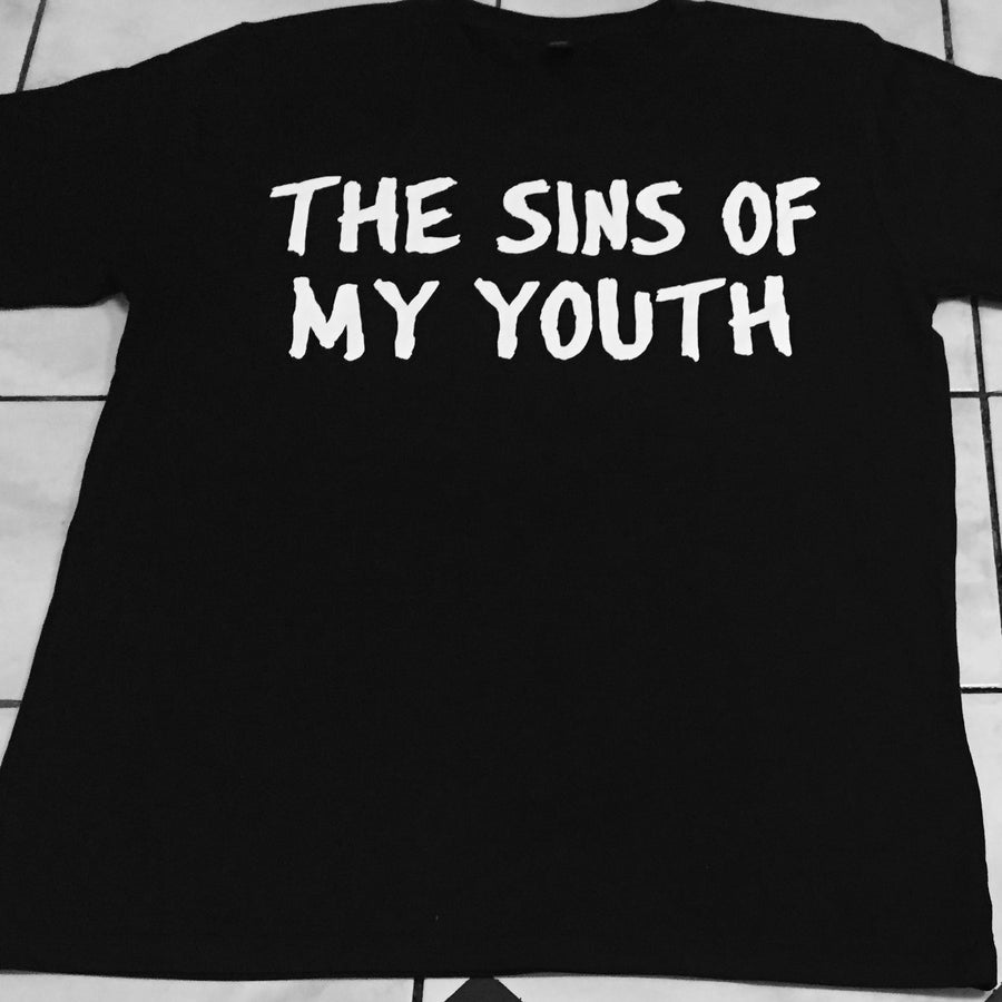 Image of The Sins of My Youth - Shirt