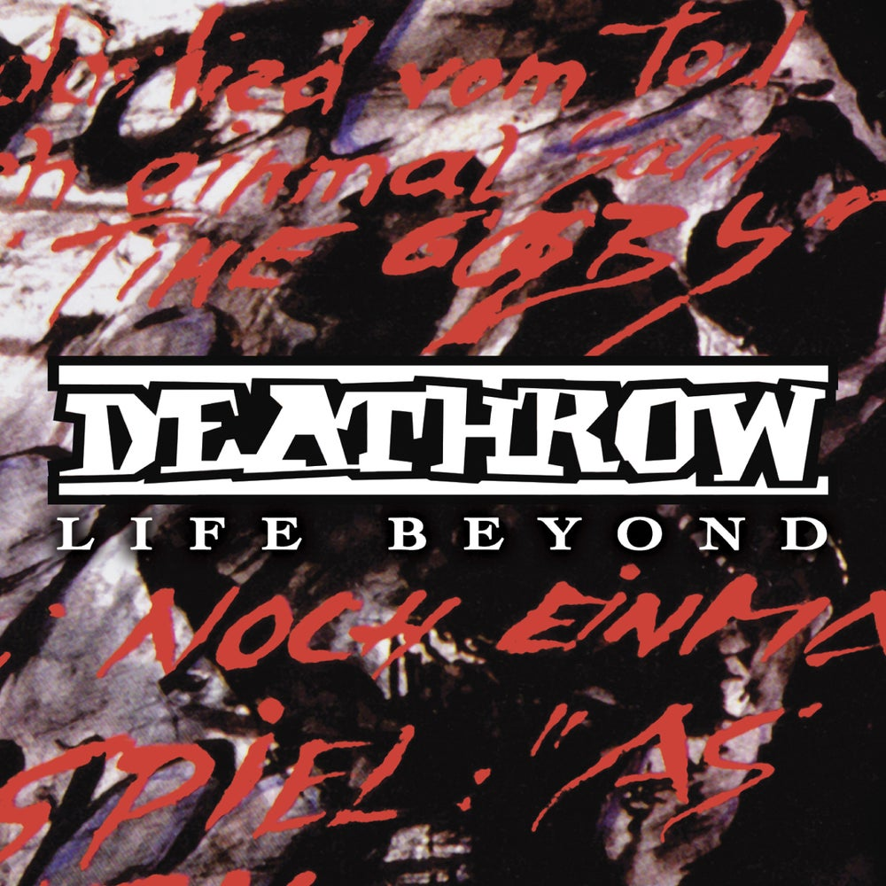 Image of DEATHROW - Life Beyond