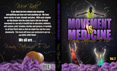 Image of Movement Is Medicine Women Determined To Rise Vol.2