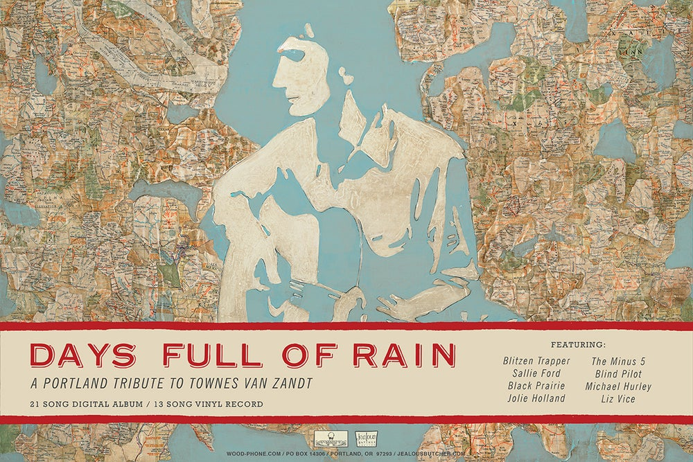 Image of Days Full Of Rain: A Portland Tribute to Townes Van Zandt