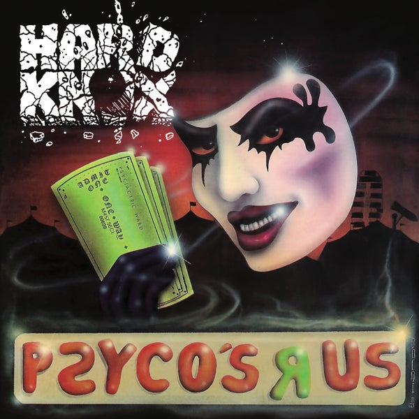 Image of HARD KNOX - Psyco's R Us (Deluxe Edition)