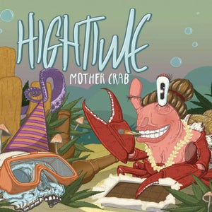 Image of HIGHTIME - Mother Crab Digipak CD