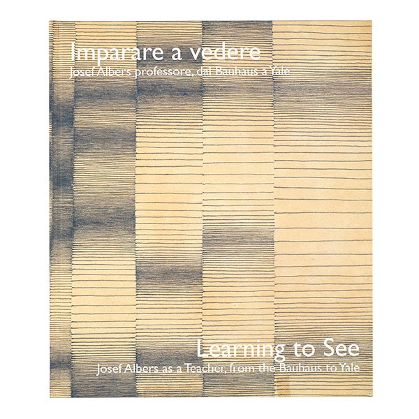 Home Albers By Design: Learning To See: Josef Albers As A Teacher, From The