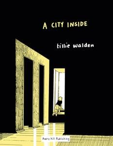 Image of A City Inside by Tillie Walden