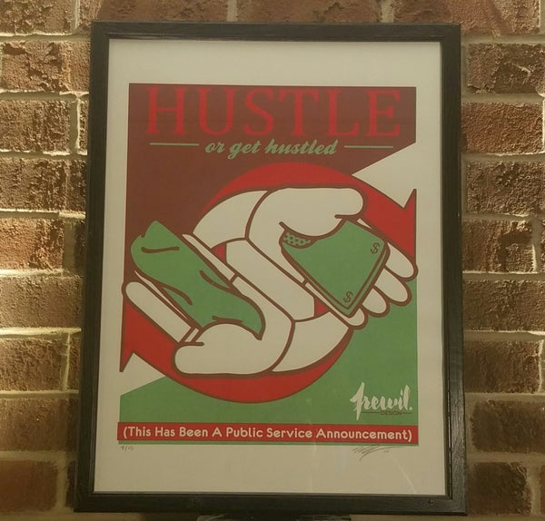 Image of Hustle or get hustled print