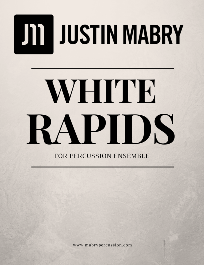 White Rapids for Percussion Ensemble (PDF version)