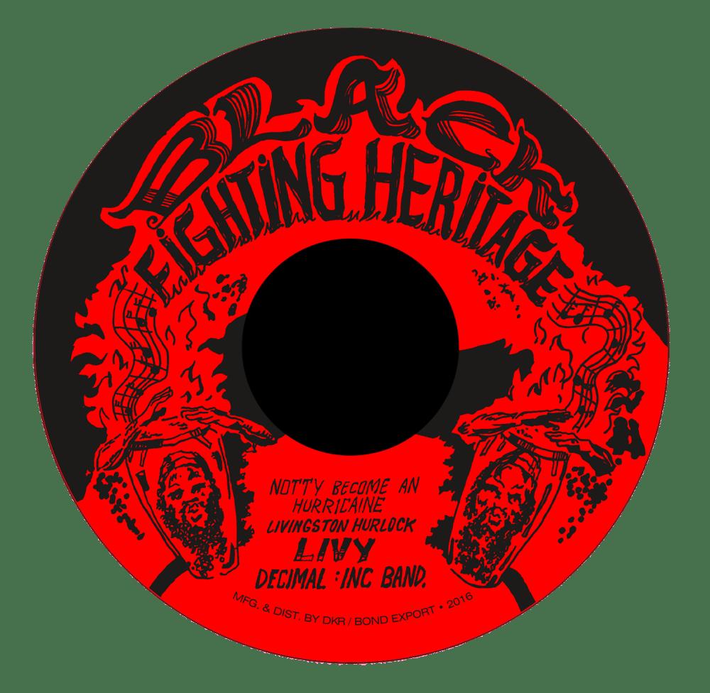 "Image of Livingston 'Livy' Hurlock - Natty Become a Hurricane 7"" (Black Fighting Heritage)"