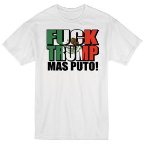 Image of SALE SALE FUCK TRUMP MAS PUTO! T-SHIRT SALE