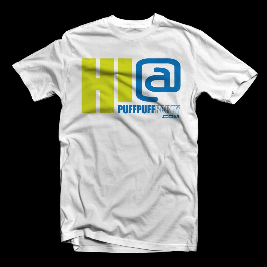Image of {WHITE} HI! at PuffPuffParty Tee