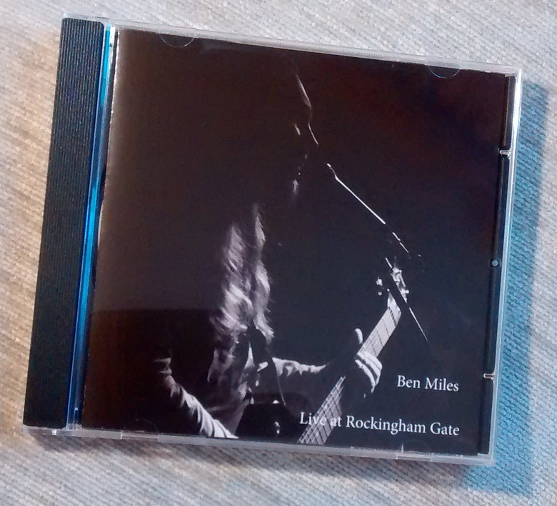 Image of Ben Miles - Live at Rockingham Gate CD Album