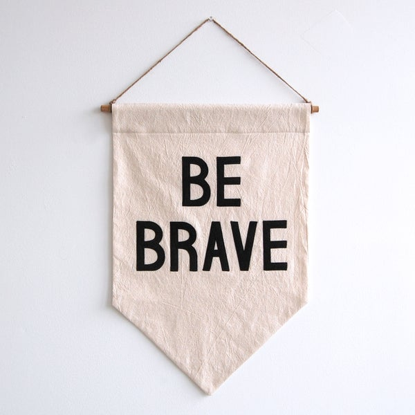 Image of BE BRAVE Banner