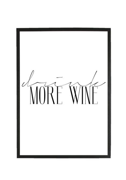 Image of Drink More Wine