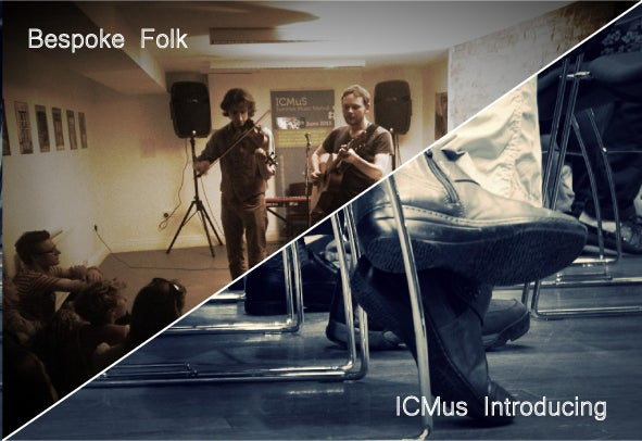 Image of Bespoke Folk & ICMuS Introducing - FREE EVENTS Tuesday 14th and Wednesday 15th June