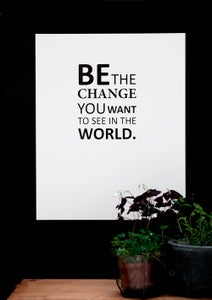 Image of Plakat: Be the Change