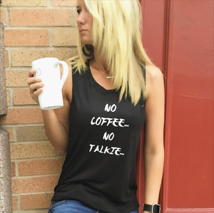 Image of No Coffee... No Talkie... Muscle tee