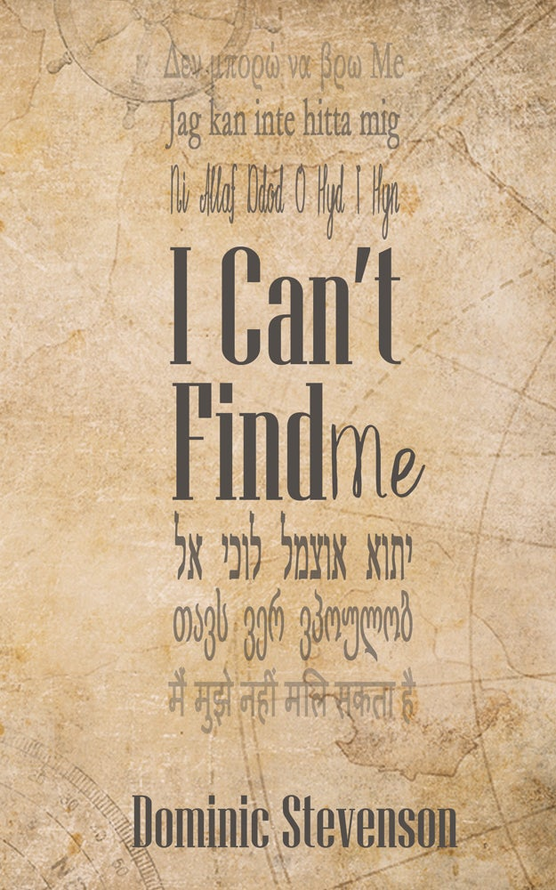 Image of I Can't Find Me (signed copy)