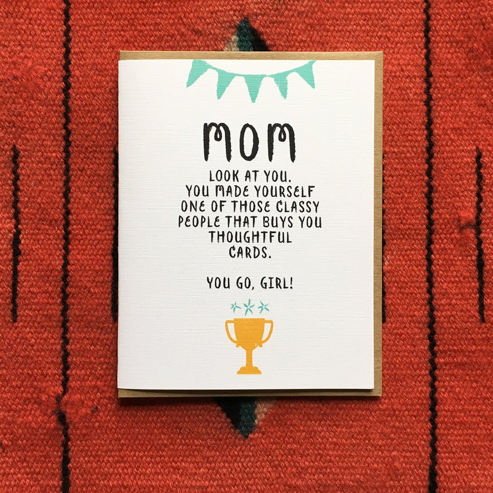 Image of You go, trophy Mom - Card