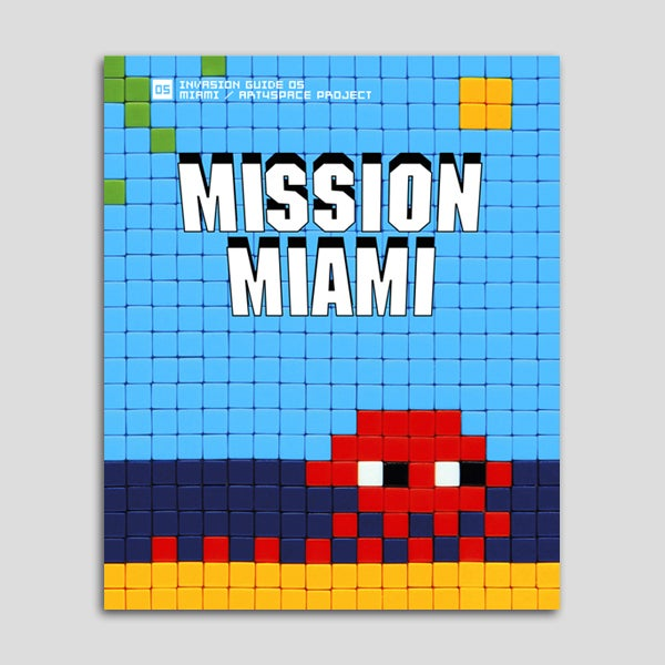 Image of Invader - Mission Miami (2012)