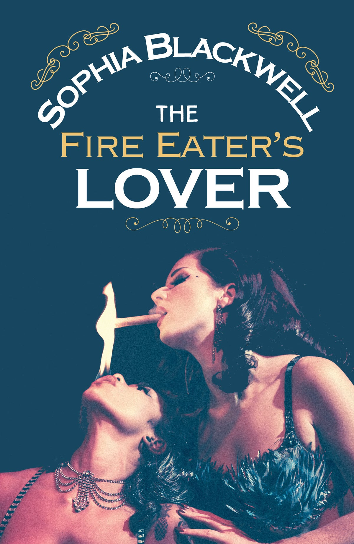 Image of The Fire Eater's Lover by Sophia Blackwell