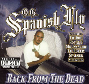 Image of OG Spanish fly CLASSIC CD BACK FROM THE DEAD