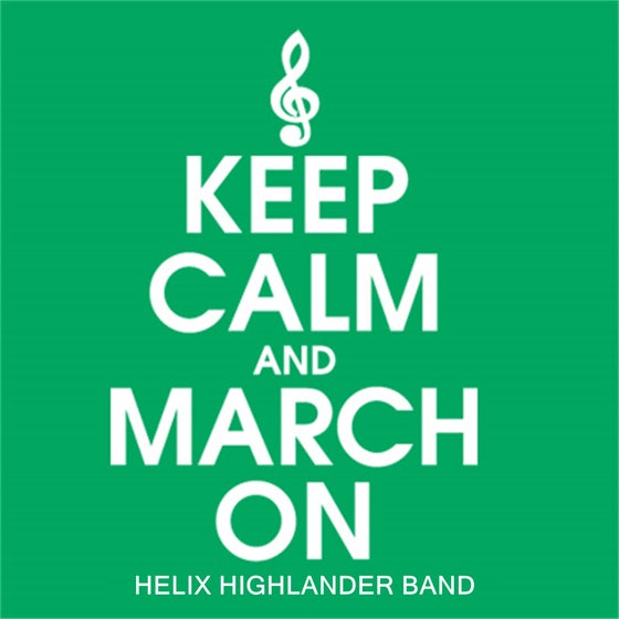 Image of Keep Calm and March On