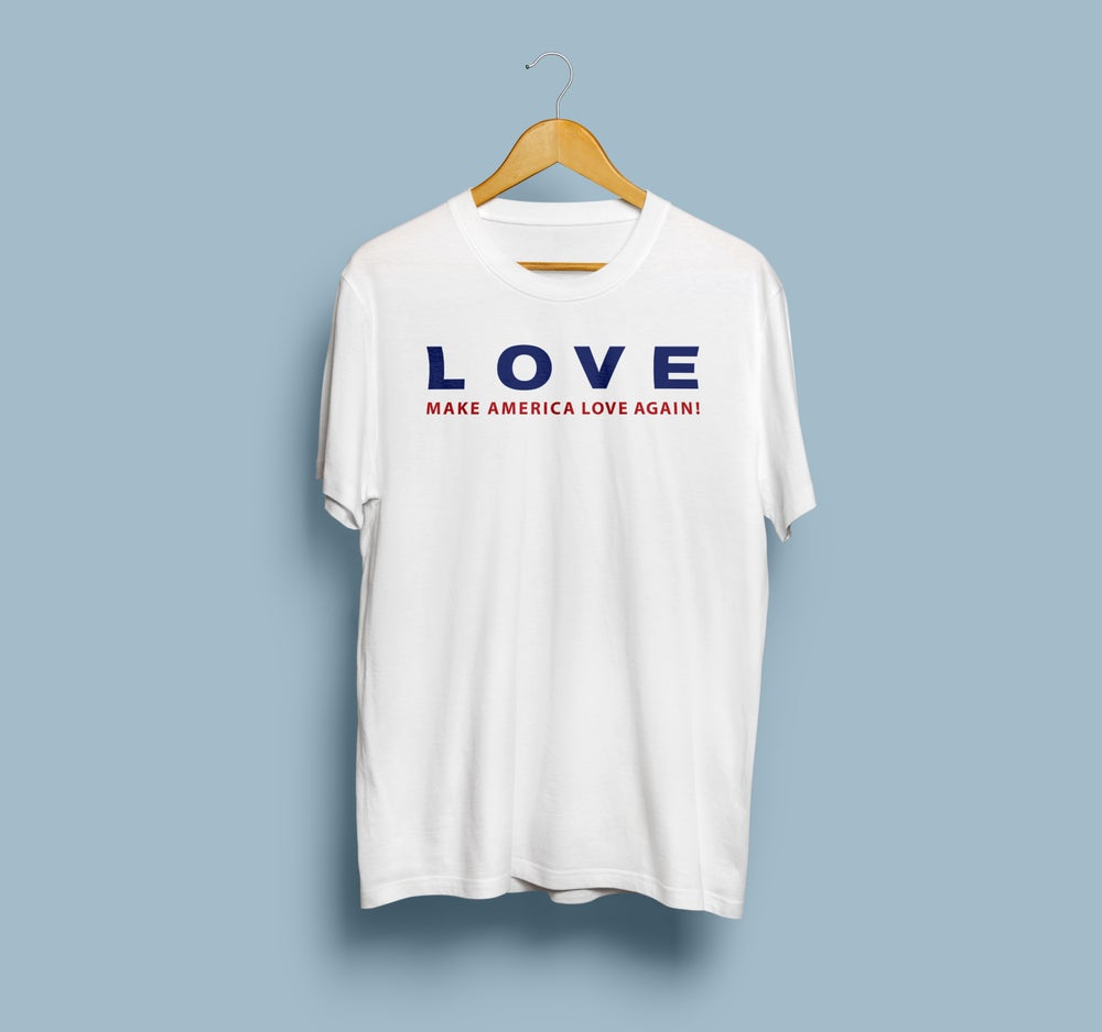 Image of Make America Love Again