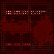 Image of The Endless Blockade / The Bastard Noise Split Lp