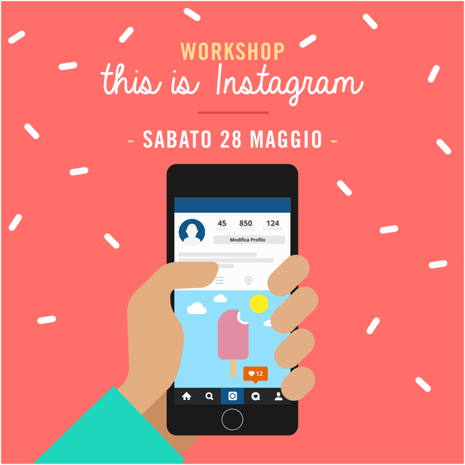 Image of WORKSHOP THIS IS INSTAGRAM - Sabato 28 Maggio