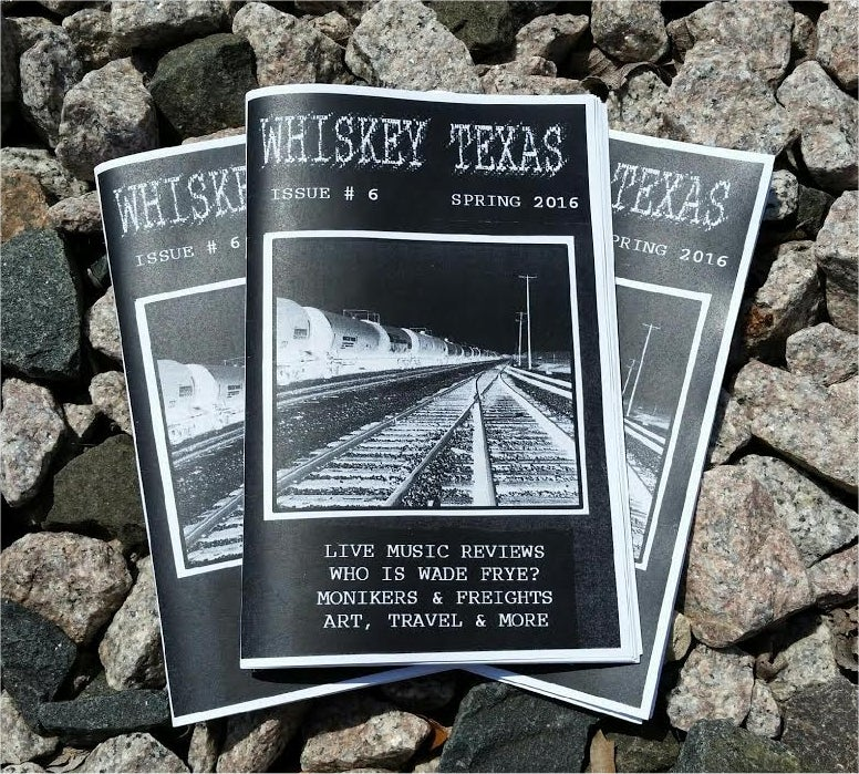 Image of Whiskey Texas 'zine # 6