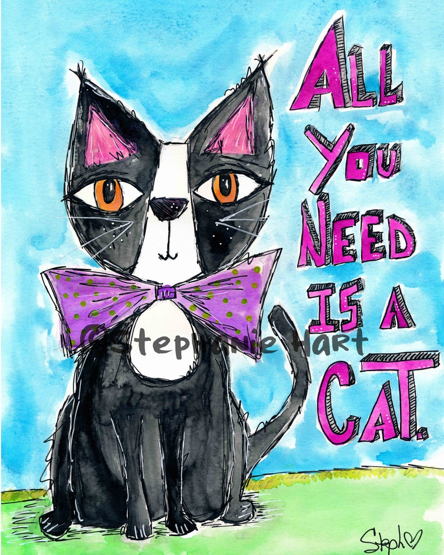 Image of All You Need is a Cat