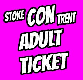 Image of Adult Ticket for Stoke Con Trent #5