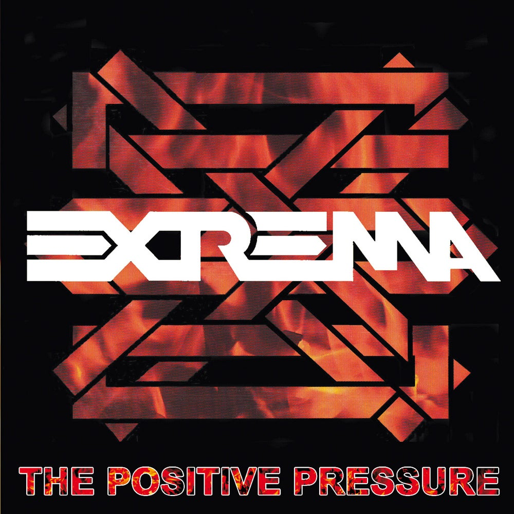Image of Extrema - The Positive Pressure ... of Injustice