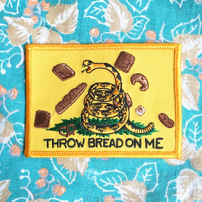Image of THROW BREAD ON ME Patch by Brad Rohloff