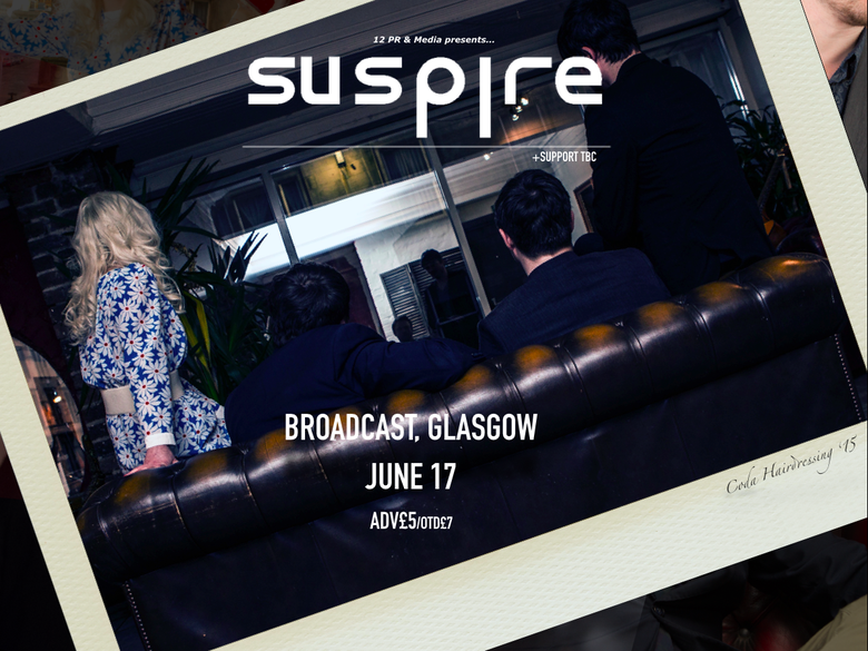 Image of Suspire @ Broadcast, Glasgow 17/06/2016
