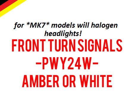 Image of PWY24W Front Turn Signals for Halogen Housings Error Free - Fits: MK7 GTI / Golf / ALLTRACK / GSW