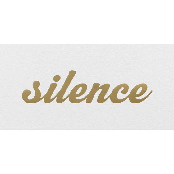 Image of 'Silence Is Golden'