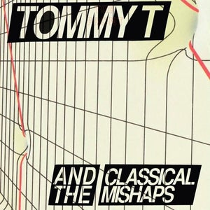 Image of TOMMY T AND THE CLASSICAL MISHAPS - I HATE TOMMY T 7""