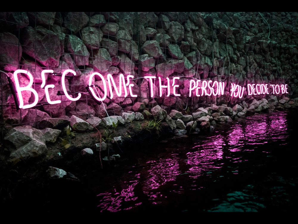 Image of Become The Person You Decide To Be Neon