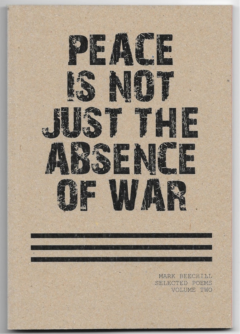 Image of PEACE IS NOT JUST THE ABSENCE OF WAR