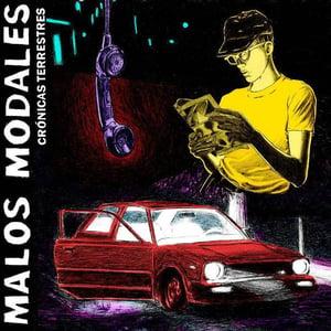 """Image of Malos Modales – Crónicas Terrestres 7"""""""