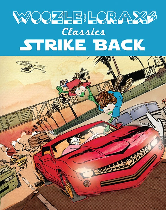 Image of Woozle and Lorax Classics Strike Back