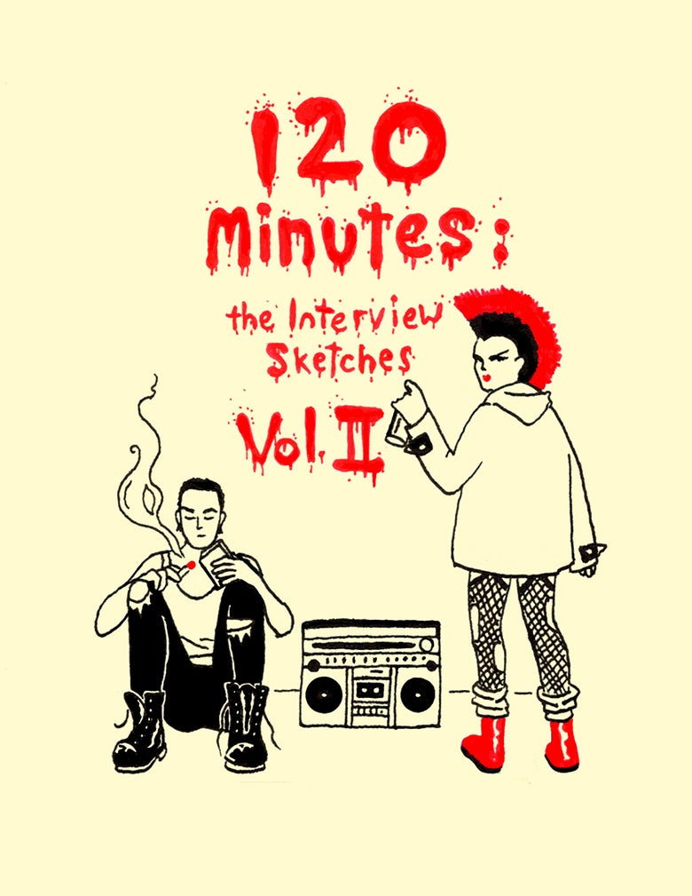 Image of 120 Minutes: The Interview Sketches Volume II