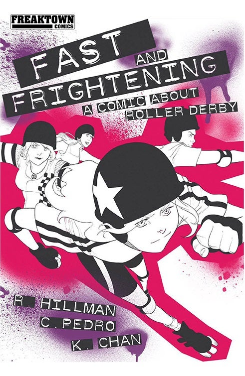 Image of Fast and Frightening - A Comic About Roller Derby