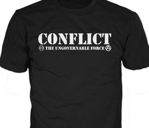 Image of Conflict Ungovernable Force T-Shirt